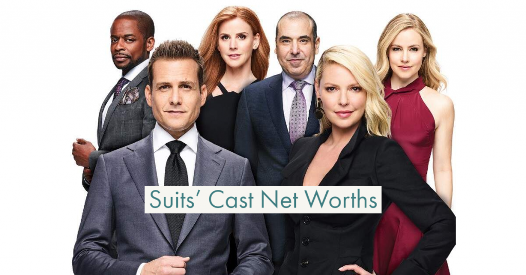 Suits Actors and Actress Net Worths